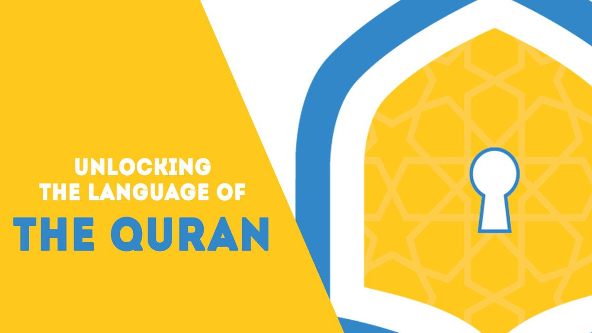 blog_unlockquran_quranicarabic2 Unlocking the Language of the Quran - Blog