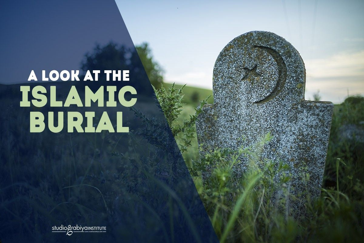 A Look at The Muslim's Burial
