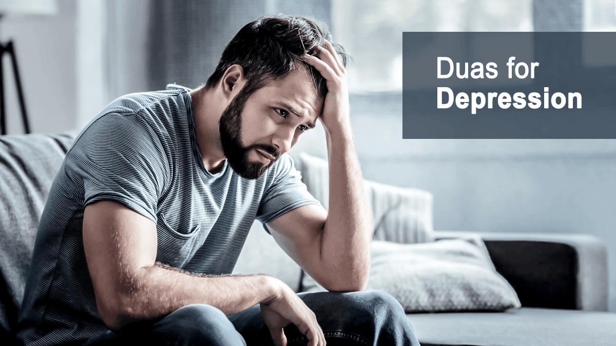 Duas for Depression, Anxiety & Sorrow