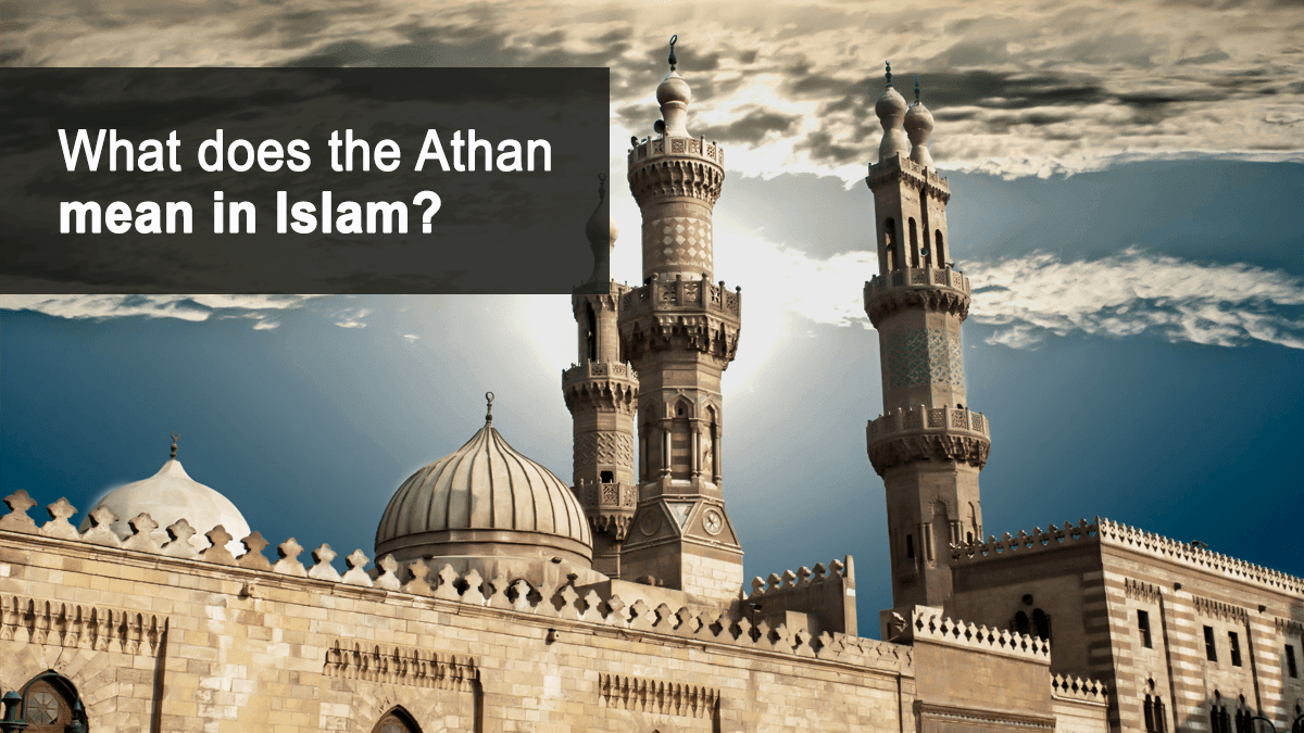b2ap3_large_75 What Does Athan Mean In Islam? - Blog