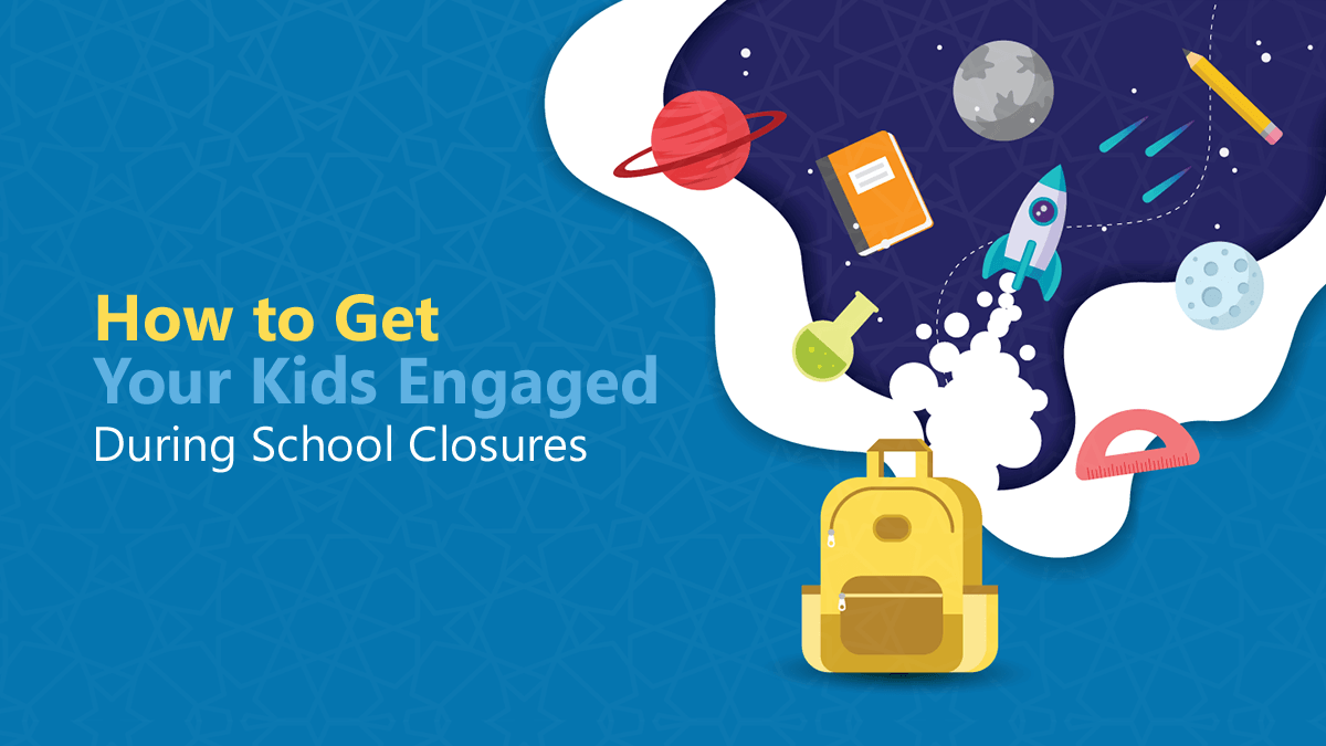 [Infographic] How to Keep Your Kids Engaged During School Closures