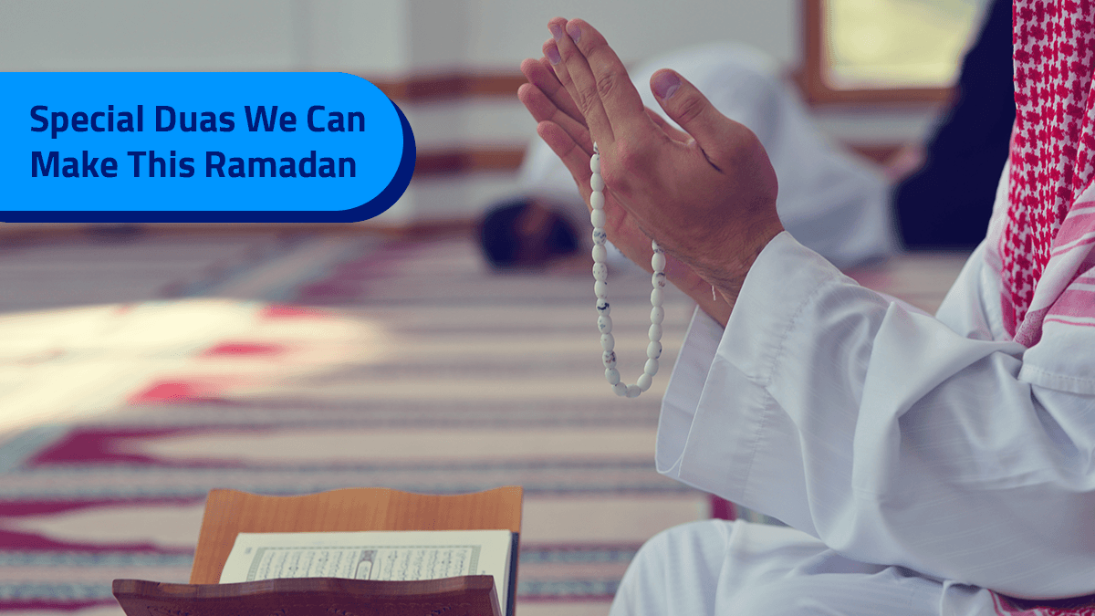Ramadan: The Month of Mercy, Forgiveness, and Duas