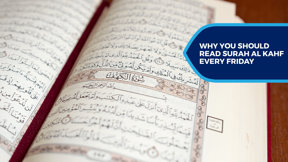 Why You Should Read Surah Al-Kahf Every Friday