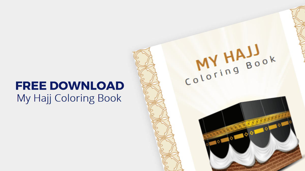 [FREE DOWNLOAD] Hajj Coloring Book