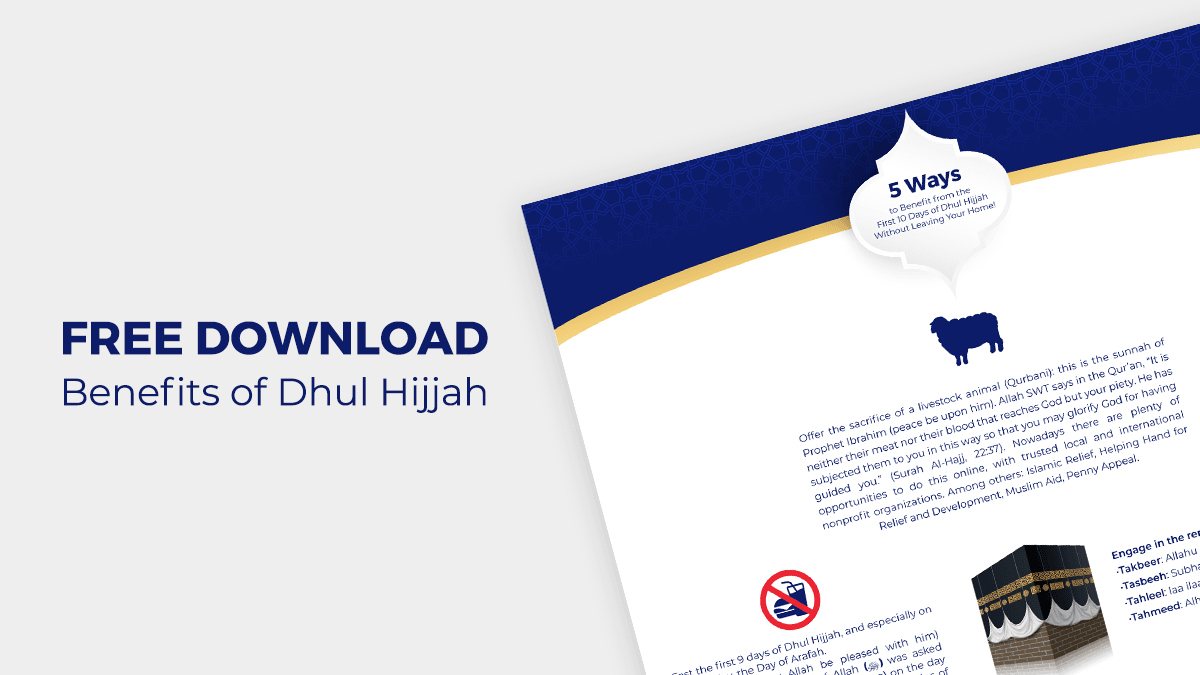 [FREE DOWNLOAD] 5 Ways to Benefit from the First 10 Days of Dhul Hijjah Without Leaving your Home!