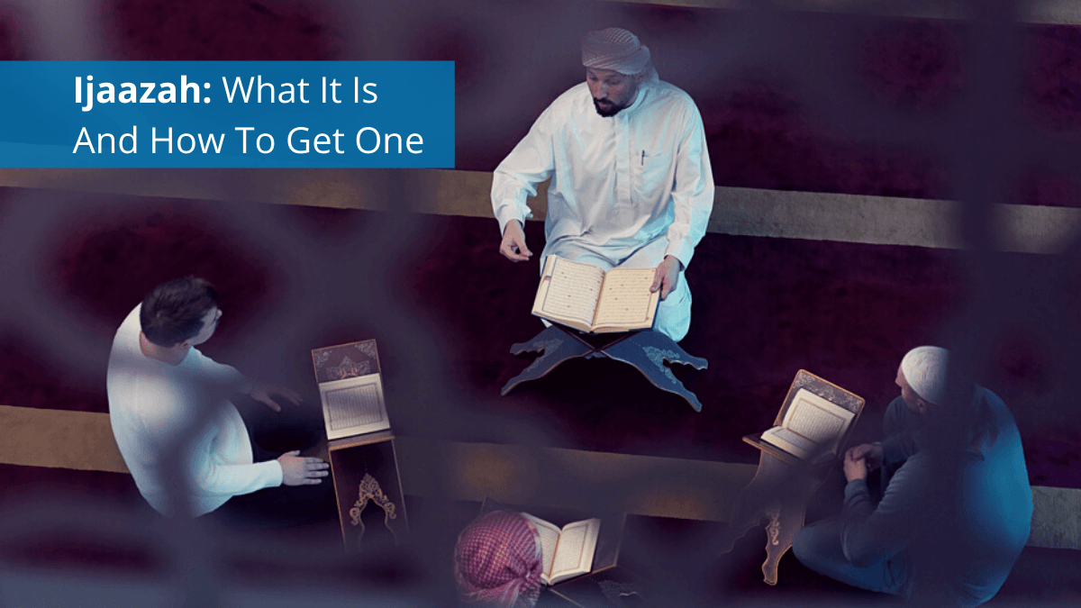 b2ap3_large_Blog_Ijaazah-what-it-is-and-how-to-get-one Ijaazah: What is it? And How to get one